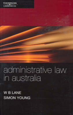 Administrative Law in Australia 1st Edition