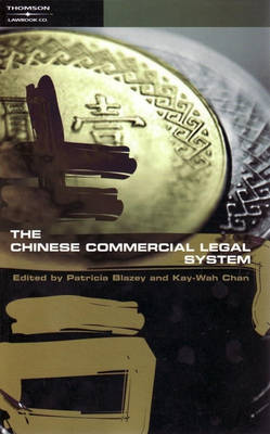 The Chinese Commercial Legal System