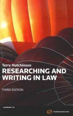 Researching And Writing In Law 3E