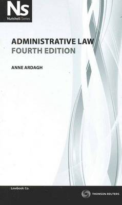 Nutshell: Administrative Law 4th Ed.