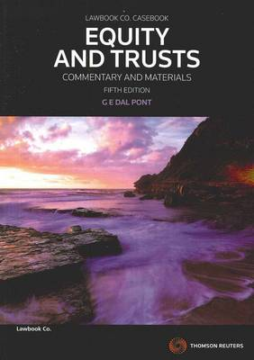 Equity and Trusts in Australia; Commentary and Materials 5th Edition