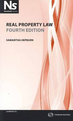 Nutshell: Real Property Law 4th Ed.