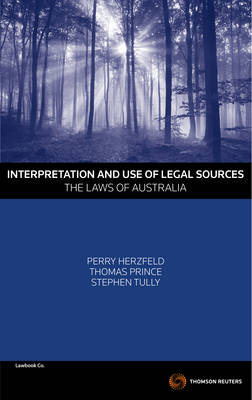 Interpretation and Use of Legal Sources - The Laws of Australia