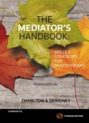 The Mediator's Handbook, 3rd Edition