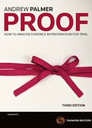 Proof: How to Analyse Evidence in the Preparation of Trial