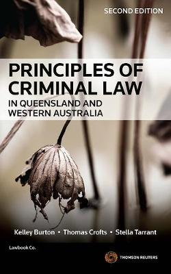 Principles of Criminal Law in Queensland and Western Australia 2nd edition