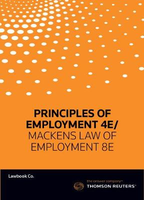 Principles of Employment Law 4e/Macken's Law of Employment