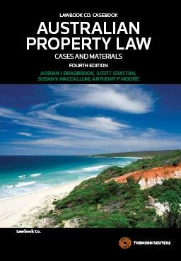 Australian Property Law: Cases & Materials
