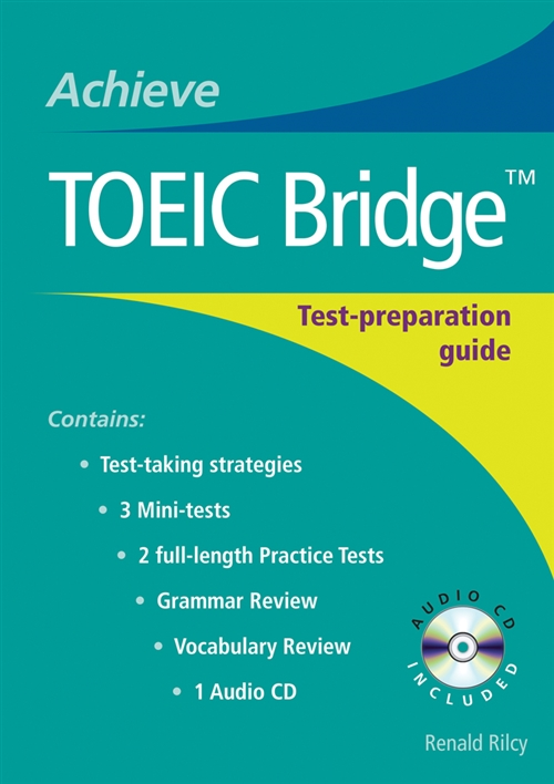 Achieve Toeic Bridge Test Preparation Guide