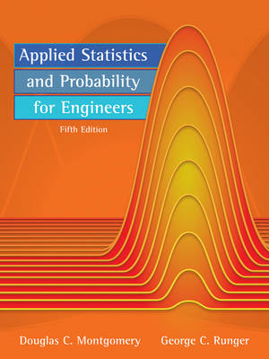 Applied Statistics and Probability for Engineers 5E Binder Ready Version