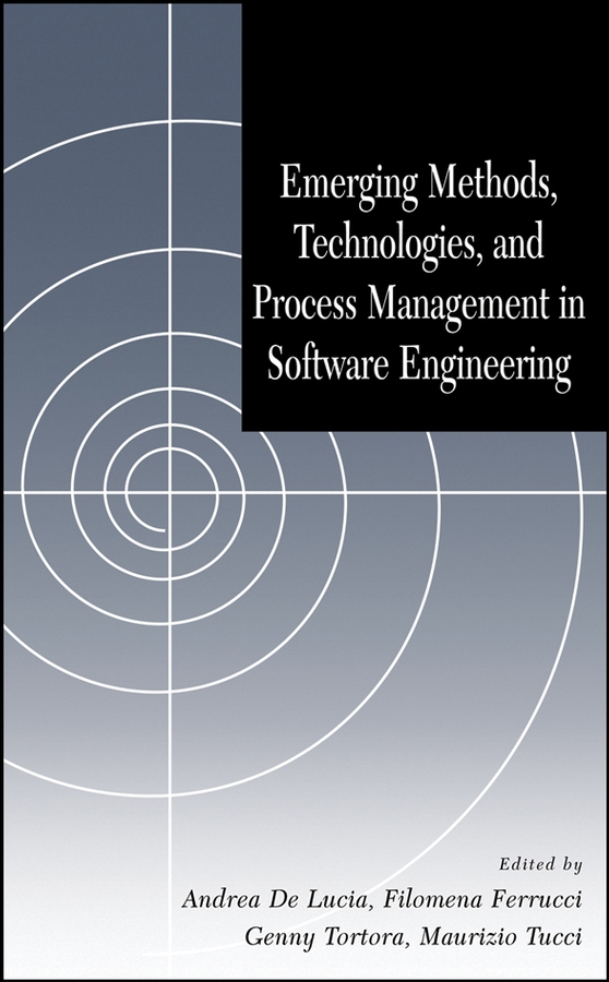 Emerging Methods, Technologies, and Process Management in Software Engineering