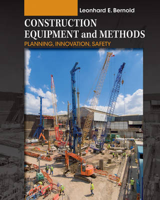 Construction Equipment and Methods - Planning Innovation Safety