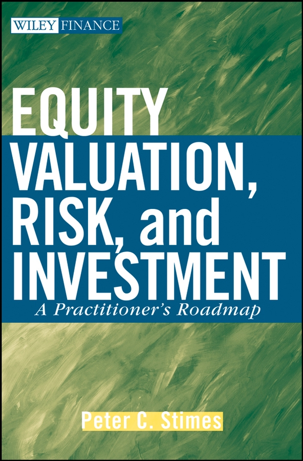 Equity Valuation, Risk, and Investment