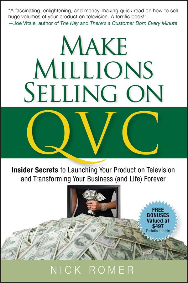 Make Millions Selling on QVC