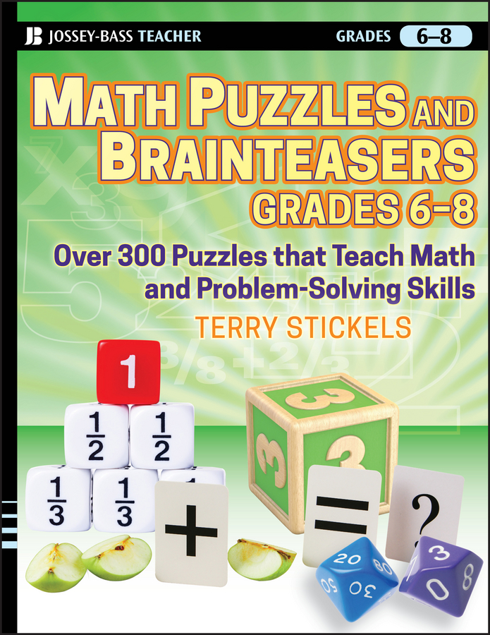 Math Puzzles and Brainteasers, Grades 6-8