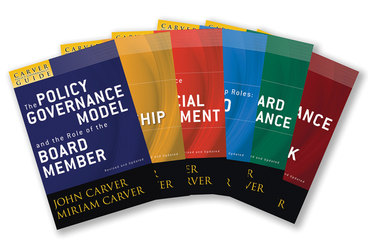 The Carver Policy Governance Guide Series on Board Leadership Set