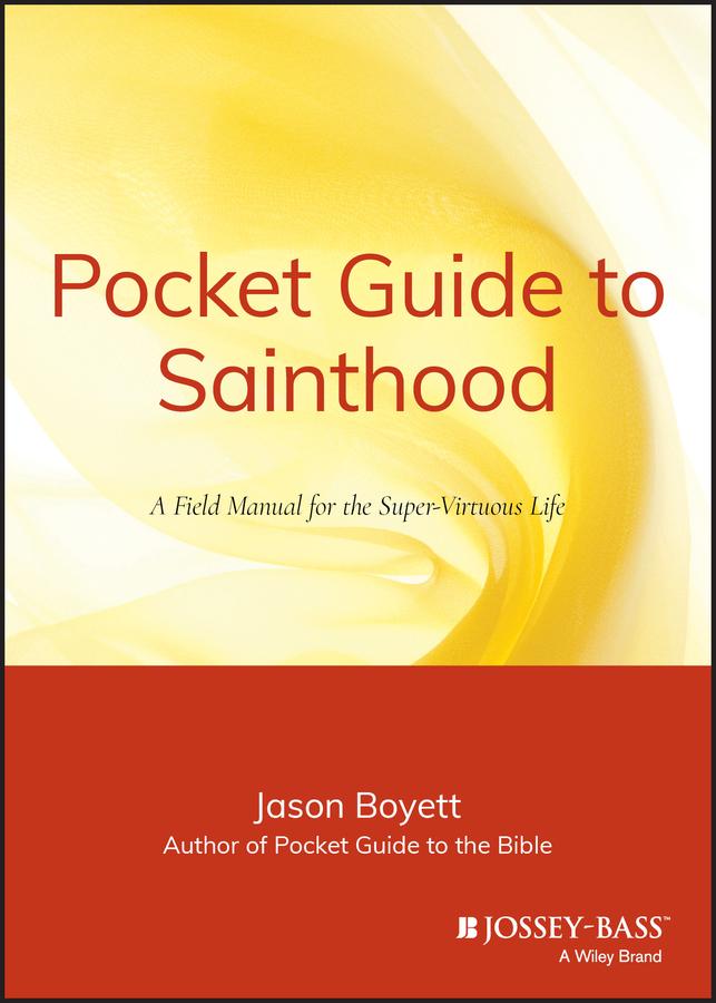 Pocket Guide to Sainthood