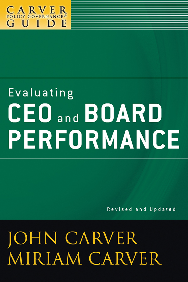 Evaluating CEO and Board Performance