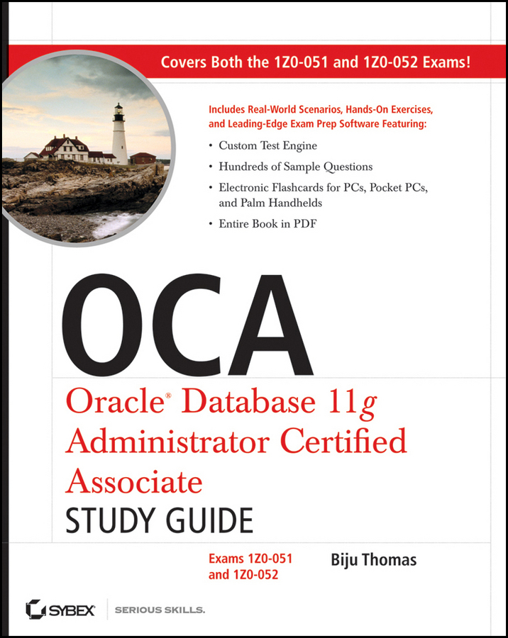 OCA: Oracle Database 11g Administrator Certified Associate Study Guide