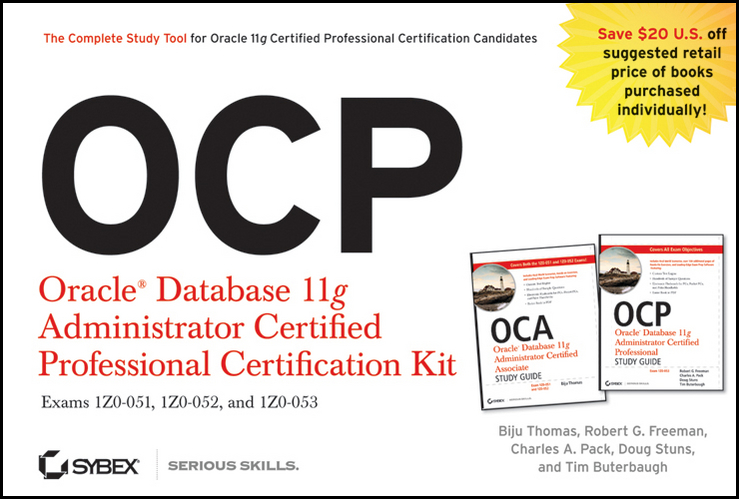 OCP: Oracle Database 11g Administrator Certified Professional Certification Kit