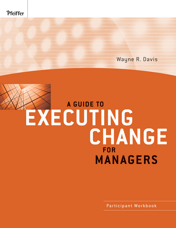 A Guide to Executing Change for Managers