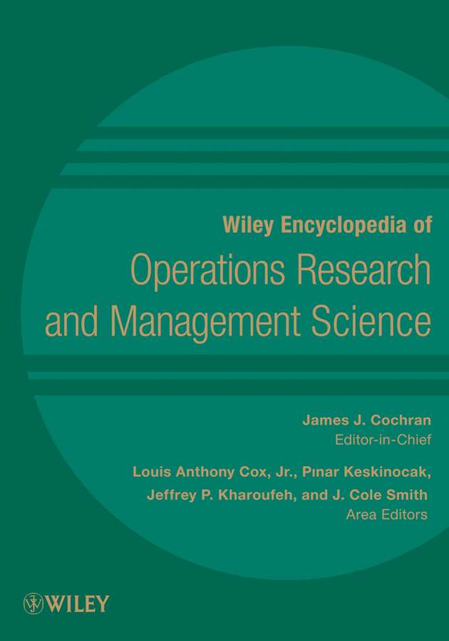Wiley Encyclopedia of Operations Research and Management Science
