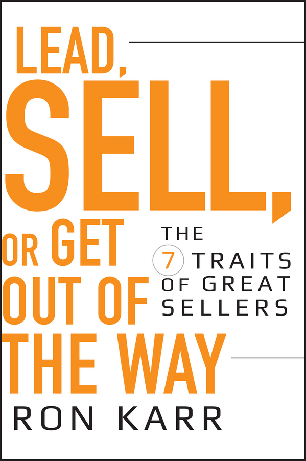 Lead, Sell, or Get Out of the Way