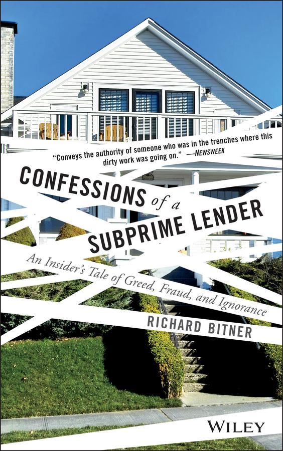 Confessions of a Subprime Lender