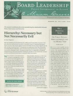 Board Leadership Newsletter: Policy Governance in Action, Number 98, 2008