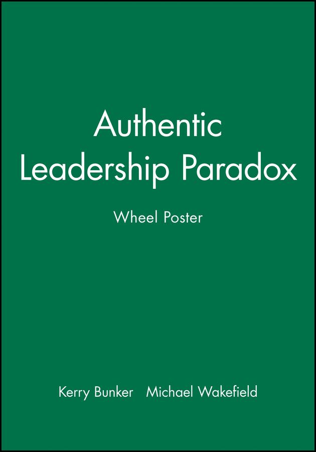 Authentic Leadership Paradox Wheel Poster