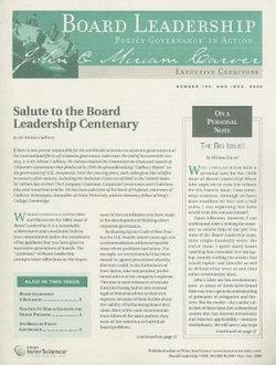 Board Leadership Newsletter: Policy Governance in Action, Number 100, 2008