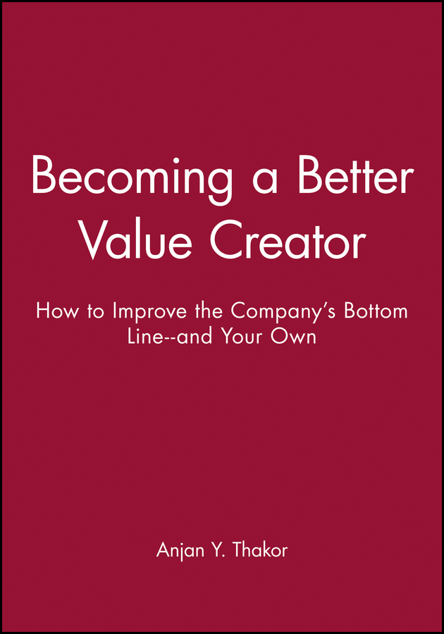 Becoming a Better Value Creator