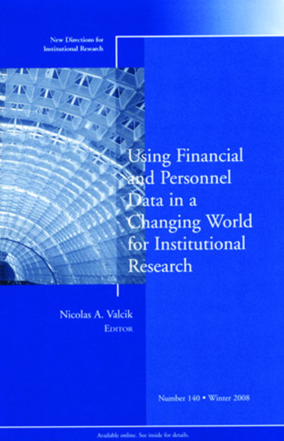 Using Financial and Personnel Data in a Changing World for Institutional Research