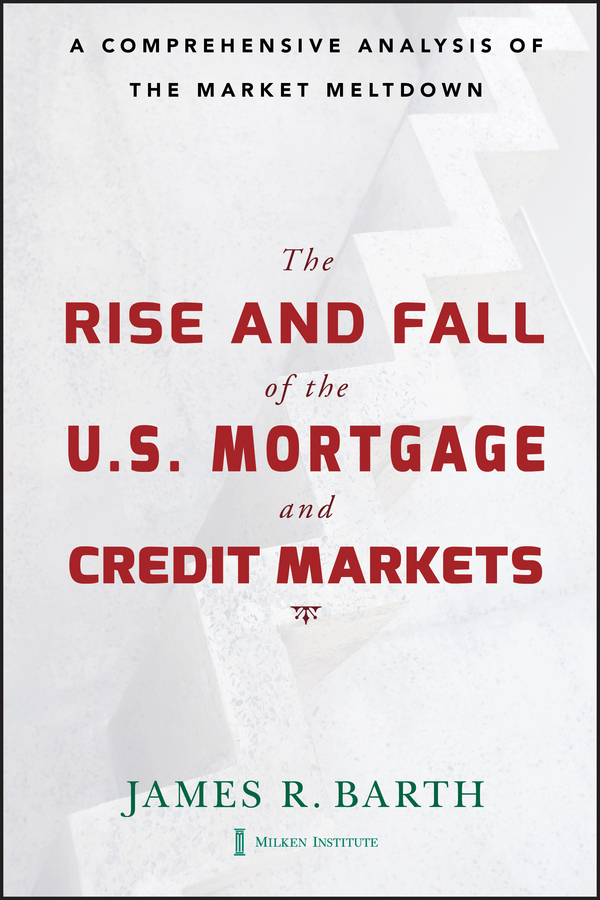 The Rise and Fall of the US Mortgage and Credit Markets
