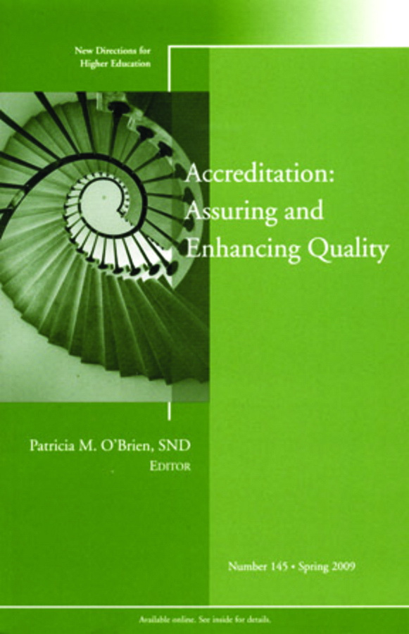 Accreditation: Assuring and Enhancing Quality