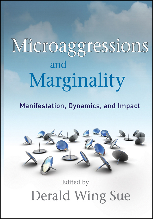 Microaggressions and Marginality
