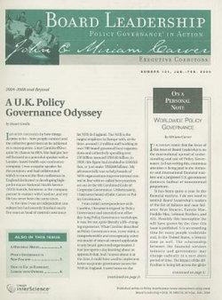 Board Leadership Newsletter: Policy Governance in Action, Number 101, 2009