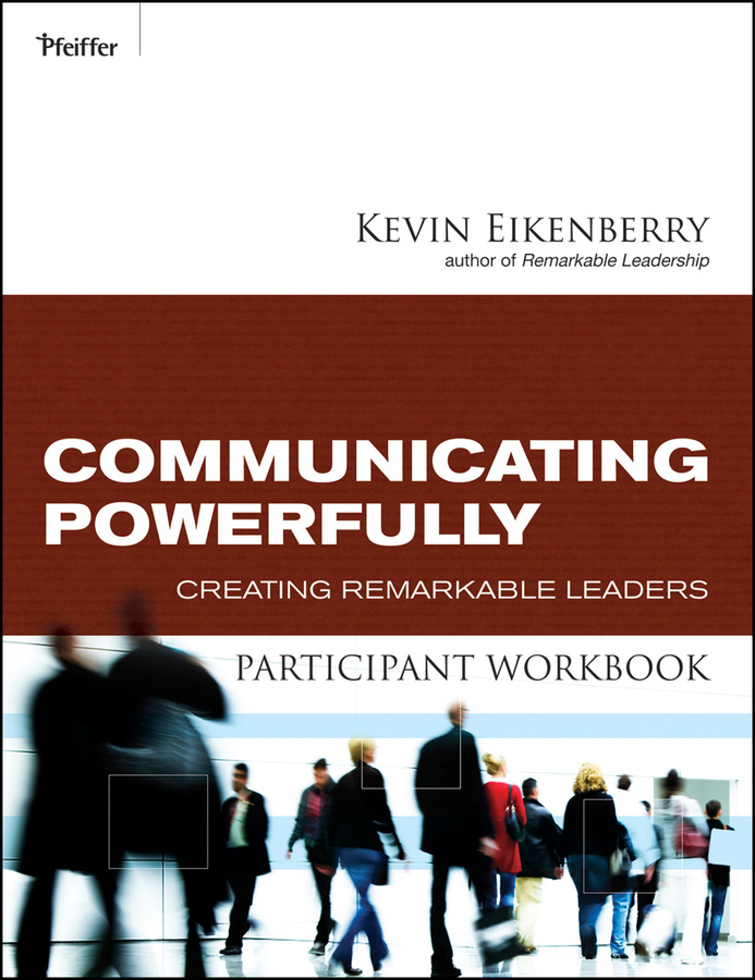 Communicating Powerfully Participant Workbook