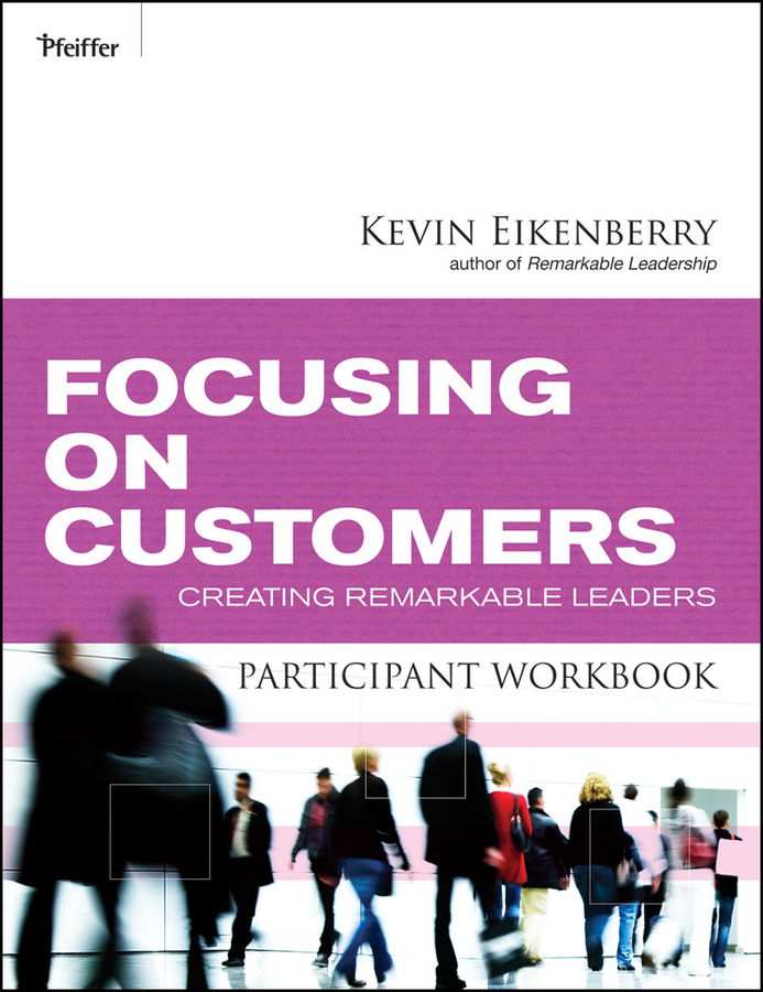 Focusing on Customers Participant Workbook