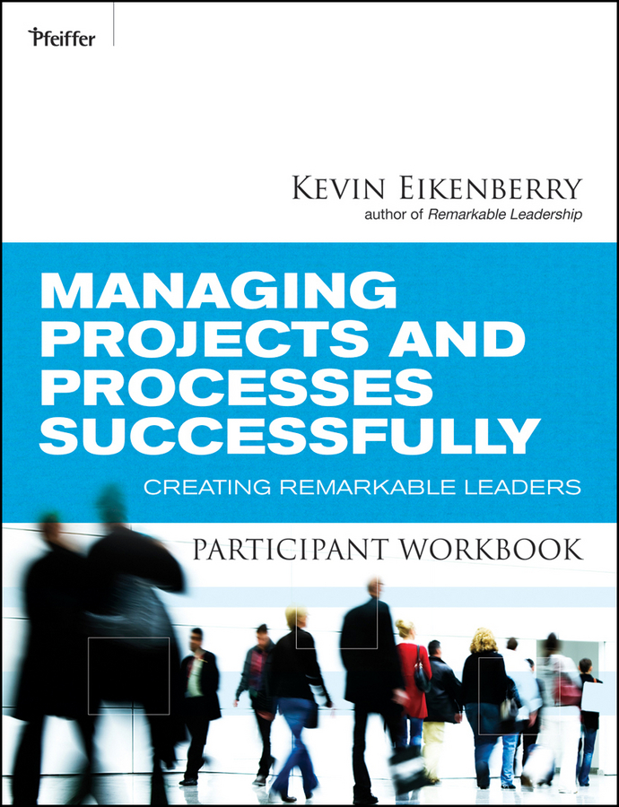 Managing Projects and Processes Successfully Participant Workbook