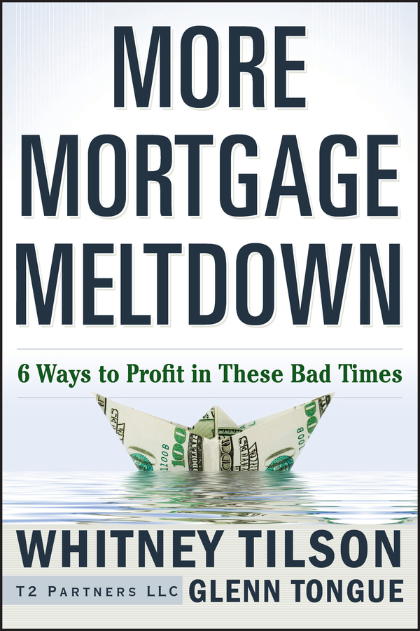 More Mortgage Meltdown