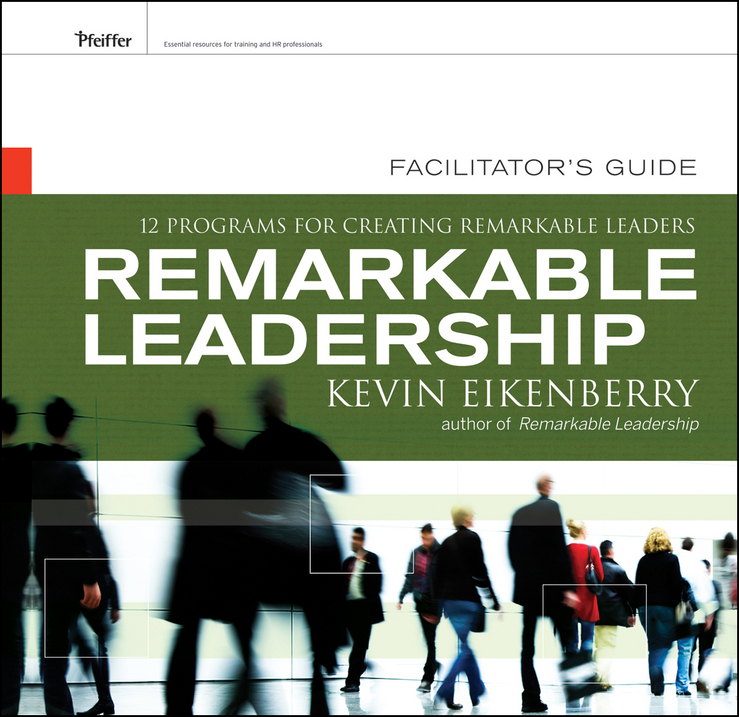 Remarkable Leadership Facilitator's Guide