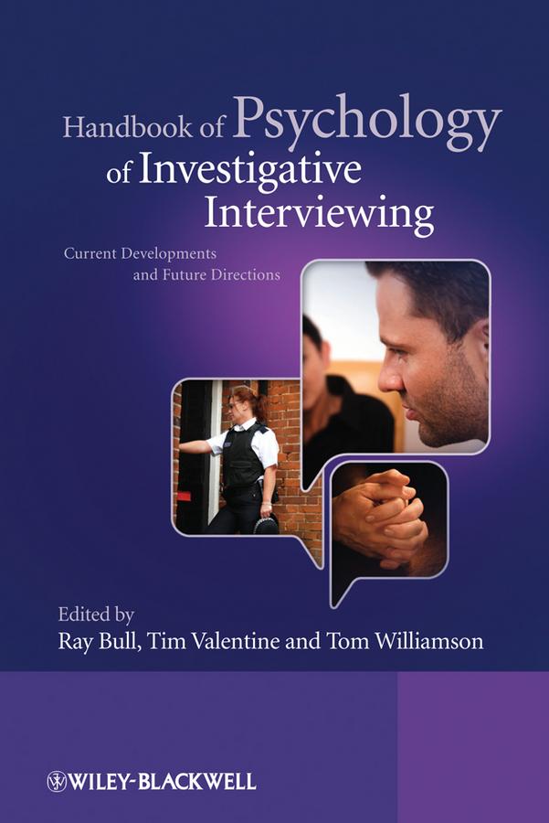 Handbook of Psychology of Investigative Interviewing