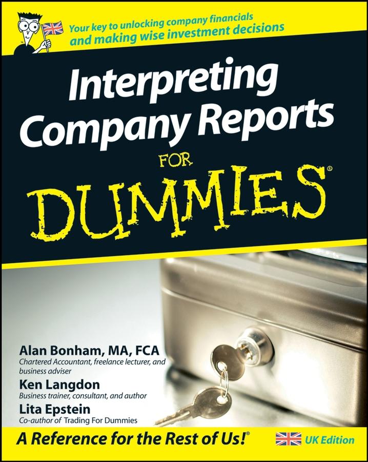 Interpreting Company Reports For Dummies