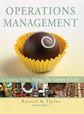Operations Management: Creating Value Along the Supply Chain