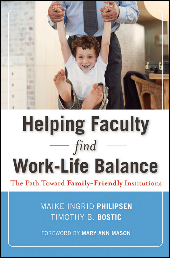 Helping Faculty Find Work-Life Balance