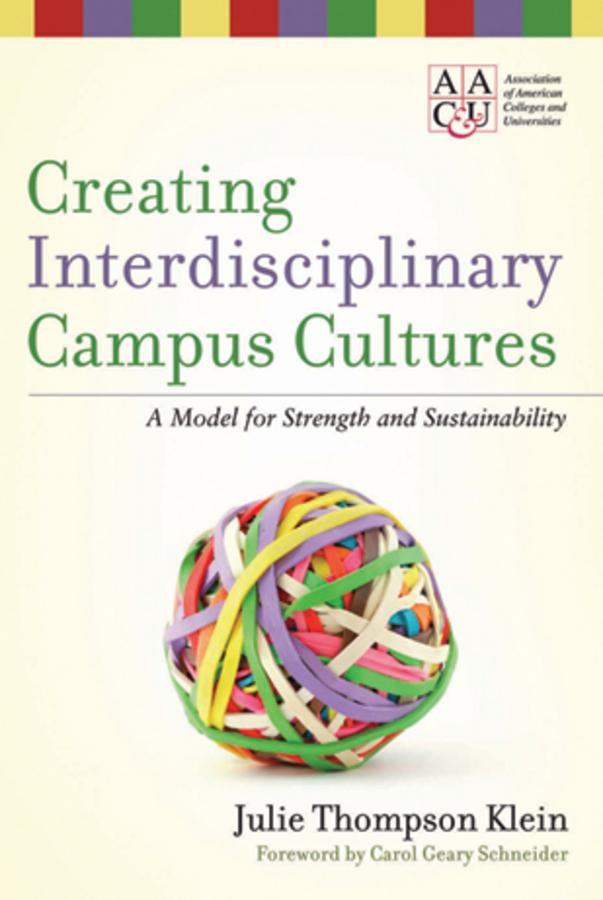Creating Interdisciplinary Campus Cultures