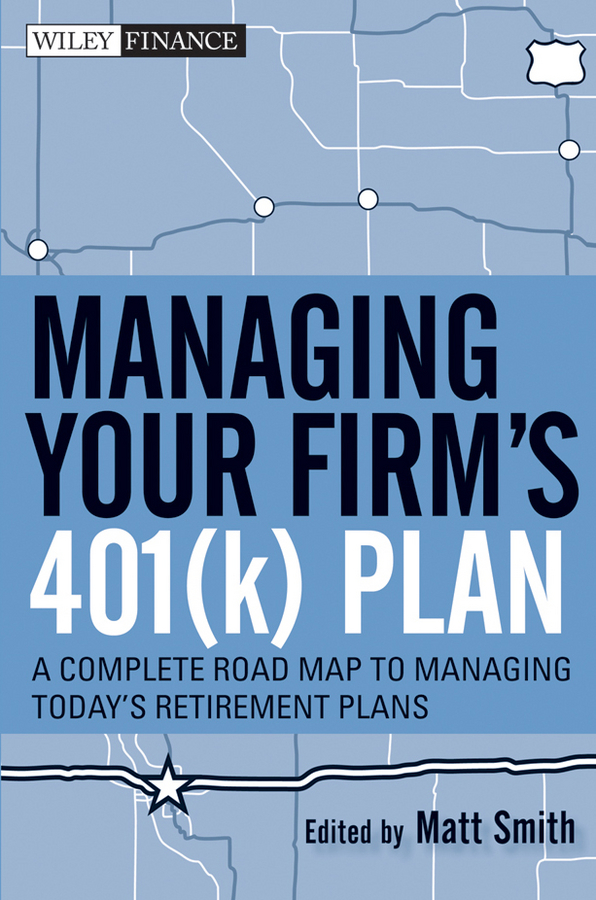 Managing Your Firm's 401(k) Plan