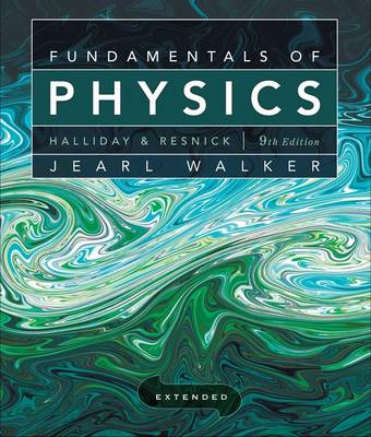 Fundamentals of Physics Extended, 9th Edition: with WileyPLUS Set