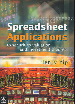 Spreadsheet Applications to Securities Valuation and Investment Theories